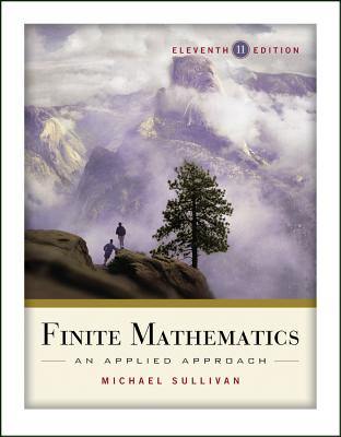 Finite Mathematics: An Applied Approach - Sullivan, Michael