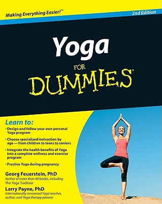 Yoga for Dummies - Feuerstein, Georg, PH.D., and Payne, Larry