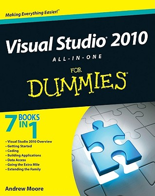 Visual Studio 2010 All-In-One for Dummies - Moore, Andrew