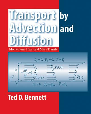 Transport by Advection and Diffusion - Bennett, Ted