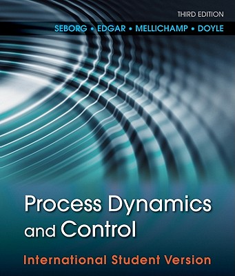 Process Dynamics and Control - Seborg, Dale E., and Mellichamp, Duncan A., and Edgar, Thomas F.
