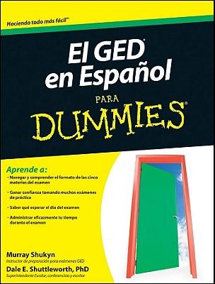 El GED En Espanol Para Dummies - Shukyn, Murray, and Shuttleworth, Dale E, PhD