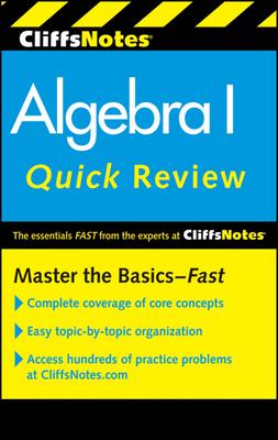 CliffsNotes Algebra I Quick Review - Bobrow, Jerry, and Kohn, Edward