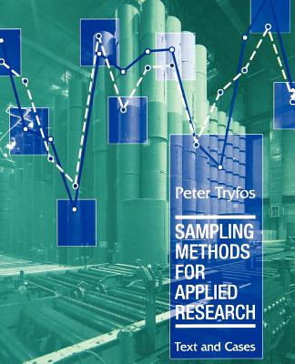 Sampling Methods for Applied Research: Text and Cases - Tryfos, Peter