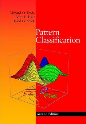 Pattern Classification - Duda, Richard O, and Stork, David G, and Hart, Peter E