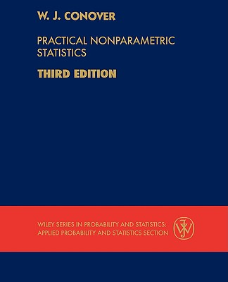 Practical Nonparametric Statistics - Conover, W J, and Conover