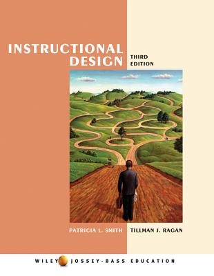 Instructional Design - Smith, Patricia L, and Ragan, Tillman J