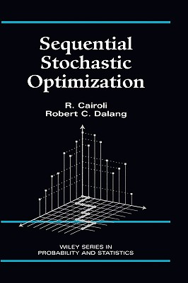 Sequential Stochastic Optimization - Cairoli, R, and Cairoli, and Dalang