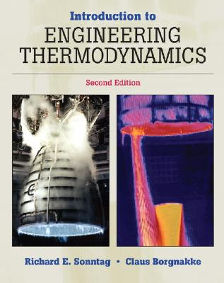 Introduction to Engineering Thermodynamics - Sonntag, Richard E, and Borgnakke, Claus