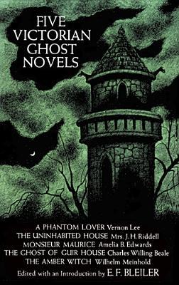 Five Victorian Ghost Novels - Bleiler, Everett F
