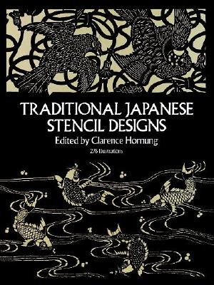 Traditional Japanese Stencil Designs - Hornung, Clarence P (Editor)