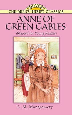 Anne of Green Gables - Montgomery, Lucy Maud, and Children's Dover Thrift, and Blaisdell, Robert