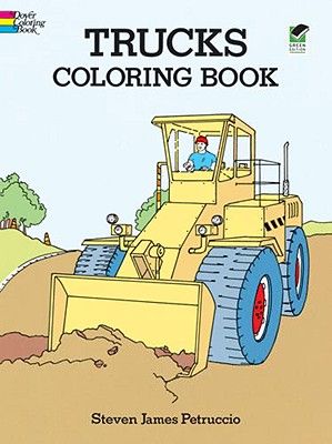 Trucks Coloring Book - Petruccio, Steven James, and Coloring Books