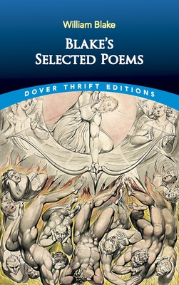 Blake's Selected Poems - Blake, William, and Dover Thrift Editions