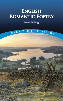 English Romantic Poetry: An Anthology - Dover Thrift Editions, and Appelbaum, Stanley (Editor)