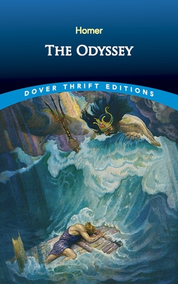 The Odyssey - Homer, and Dover Thrift Editions
