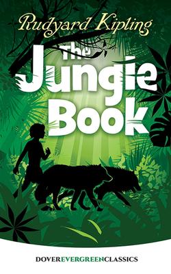 The Jungle Book - Kipling, Rudyard, and Children's Classics