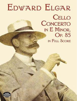 Cello Concerto in E Minor in Full Score - Elgar, Edward (Composer)