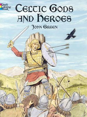Celtic Gods and Heroes - Green, John