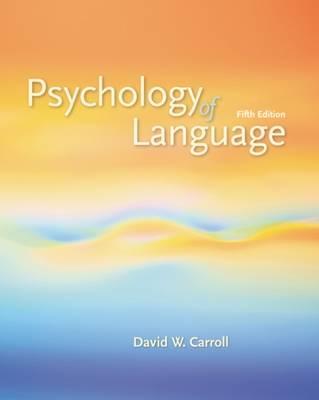 Psychology of Language - Carroll, David W