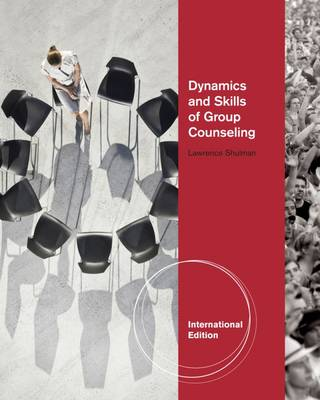 Dynamics and Skills of Group Counseling - Shulman