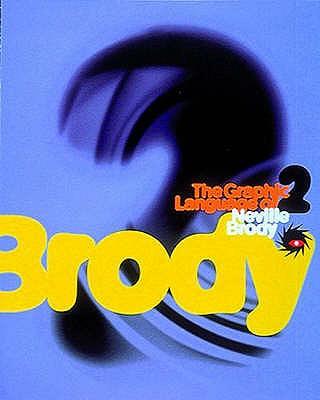 The Graphic Language of Neville Brody: v. 2 - Wozencroft, Jon