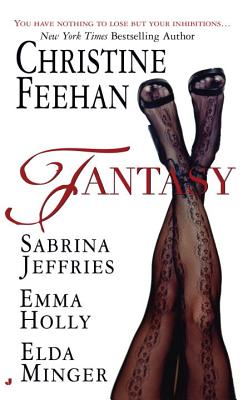Fantasy - Feehan, Christine, and Jeffries, Sabrina, and Holly, Emma