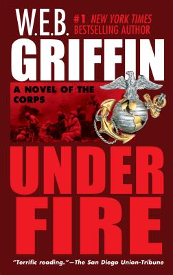 Under Fire - Griffin, W E B