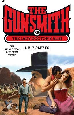 The Lady Doctor's Alibi - Roberts, J R