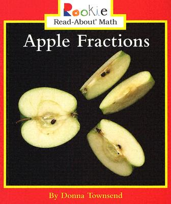 Apple Fractions - Townsend, Donna, and Bullock, Linda (Consultant editor)