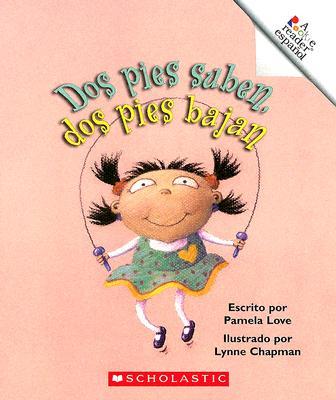 DOS Pies Suben, DOS Pies Bajan - Love, Pamela, and Chapman, Lynne (Illustrator)