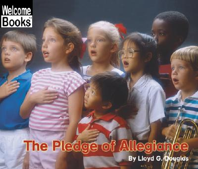 The Pledge of Allegiance - Douglas, Lloyd G