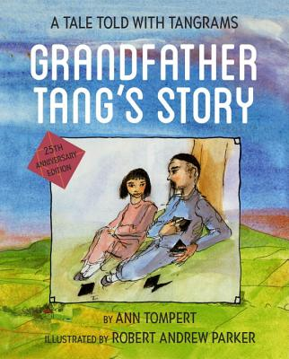 Grandfather Tang's Story - Tompert, Ann
