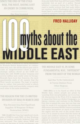 100 Myths about the Middle East - Halliday, Fred