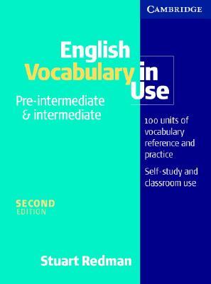 English Vocabulary in Use Pre-Intermediate and Intermediate - Redman, Stuart