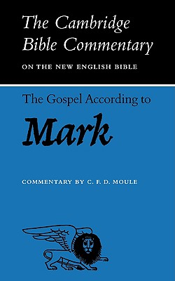 The Gospel according to Mark - Moule, C. F. D.