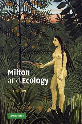 Milton and Ecology - Hiltner, Ken
