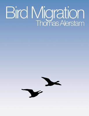 Bird Migration - Alerstam, Thomas, and Christie, David A (Translated by)