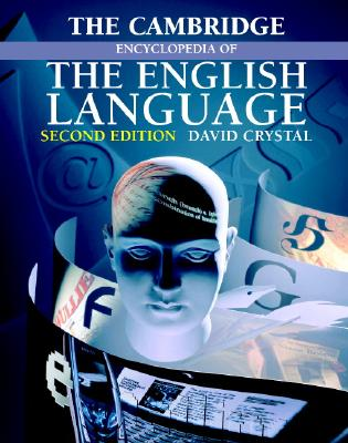 The Cambridge Encyclopedia of the English Language - Crystal, David