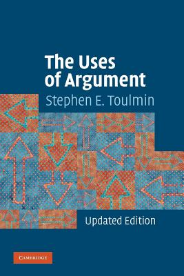 The Uses of Argument - Toulmin, Stephen E