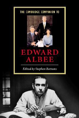 The Cambridge Companion to Edward Albee - Bottoms, Stephen (Editor)