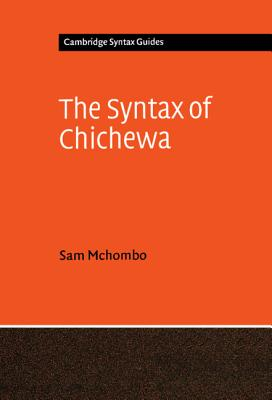 The Syntax of Chichewa - McHombo, Sam A