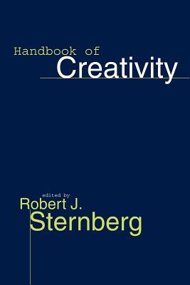Handbook of Creativity - Sternberg, Robert J, PhD (Editor)