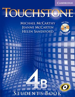Touchstone 4B Student's Book - McCarthy, Michael, and McCarten, Jeanne, and Sandiford, Helen