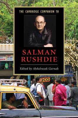 The Cambridge Companion to Salman Rushdie - Gurnah, Abdulrazak (Editor)