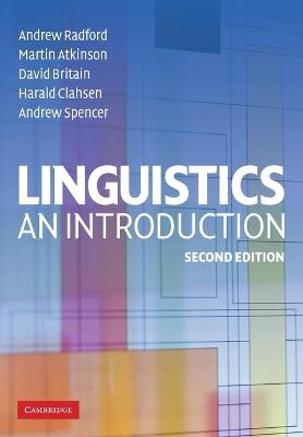 Linguistics: An Introduction - Radford, Andrew, and Atkinson, Martin, and Britain, David, Dr.