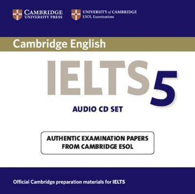 Cambridge Ielts 5 Audio CDs - Cambridge Esol