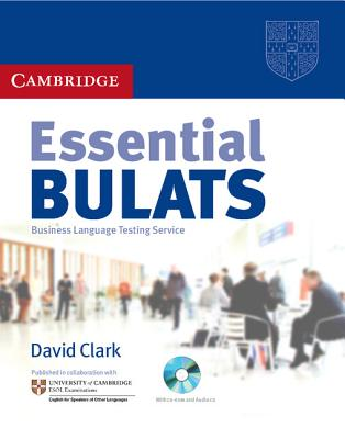 Essential Bulats Student's Book with Audio CD - Cambridge ESOL, and Clark, David, Professor