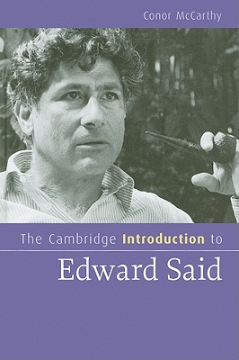 The Cambridge Introduction to Edward Said - McCarthy, Conor, Dr.