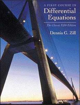 A First Course in Differential Equations: The Classic Fifth Edition - Zill, and Zill, Dennis G